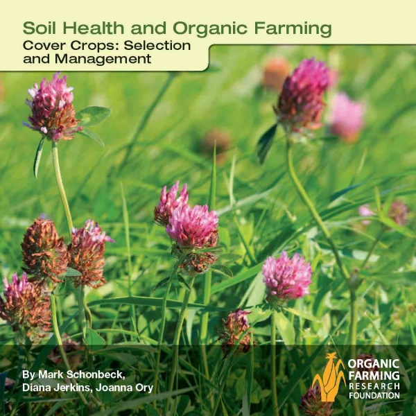 Cover Crops: Selection and Management Report