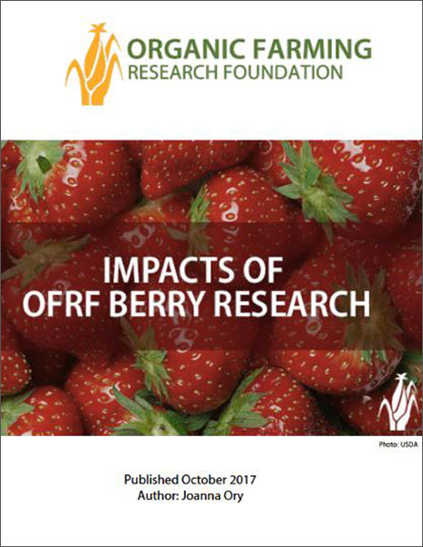 Impacts of OFRF Berry Research