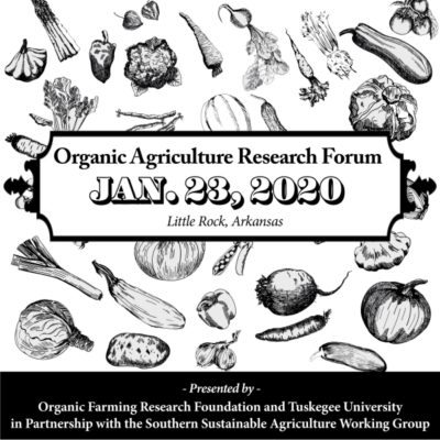 Graphic from the Organic Agriculture Research Forum flyer announcing the Jan 23, 2020 forum in Little Rock